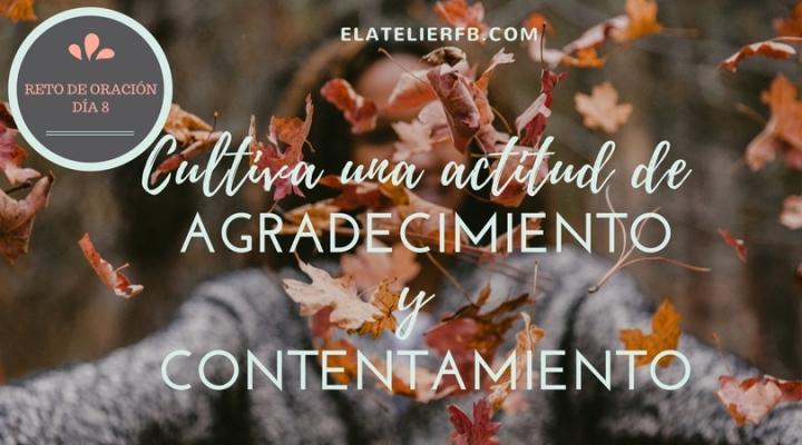 Orando por agradecimiento ycontentamiento